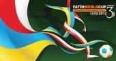 'FATİH WORLD CUP 3' BAŞLIYOR